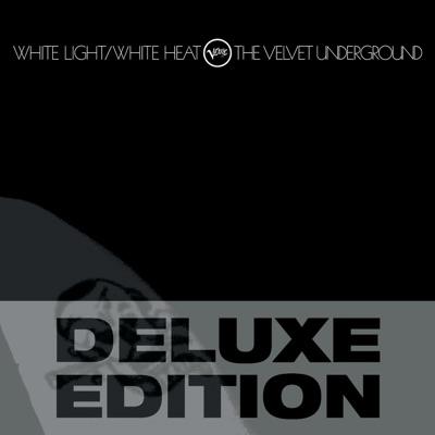 White Light/White Heat (Deluxe Edition) - The Velvet Underground