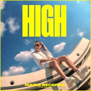 Maria Becerra - High