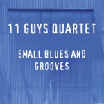 11 Guys Quartet - Swing Low