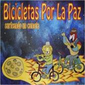 Bicicletas Por La Paz - Chicha en Sol Menor