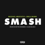 songs like Smash (feat. Erica Banks)