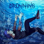 Drowning - CrankThatFrank - CrankThatFrank