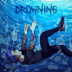 View album Drowning - Single