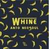 Whine - Single