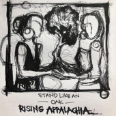 Rising Appalachia - Stand Like an Oak