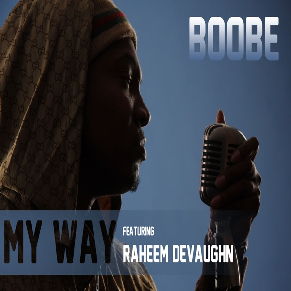 My Way (feat. Raheem Devaughn) - Single