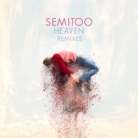 Heaven (Plastik Funk rmx) - SEMITOO