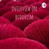 interview on buddhism