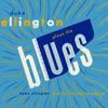 Duke Ellington Plays the Blues - Duke Ellington and His Famous Orchestra