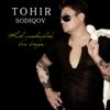 Kel Yashaylik - Tohir Sodiqov mp3