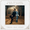 There Was Jesus - Zach Williams & Dolly Parton mp3