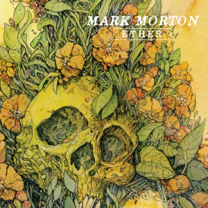 Mark Morton - Ether - EP