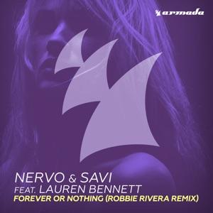 NERVO & Savi - Forever or Nothing feat. Lauren Bennett