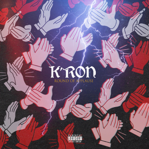 K'ron - Round of Applause