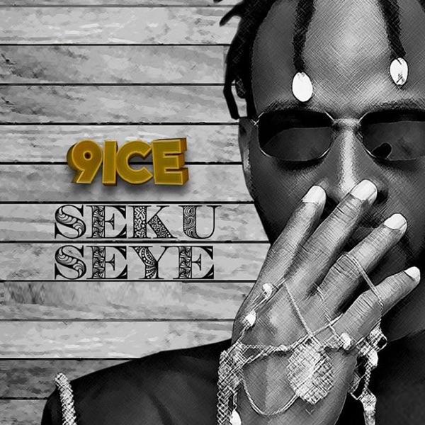 Seku Seye - Single