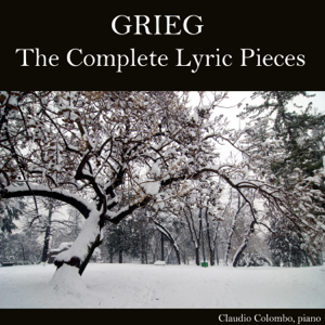 Claudio Colombo - Grieg: The Complete Lyric Pieces
