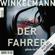 Andreas Winkelmann - Der Fahrer: Kerner und Oswald 3
