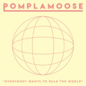 Pomplamoose - Everybody Wants to Rule the World