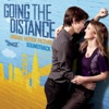 Going the Distance (Original Motion Picture Soundtrack) [Deluxe Edition], Various Artists