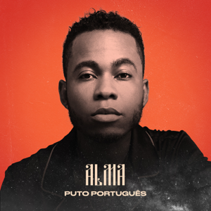 Puto Portugues - Paciência feat. Edmázia Mayembe