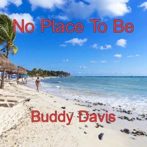 Buddy Davis - No Place to Be - Line Dance Music