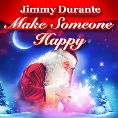 Make Someone Happy - Single - Jimmy Durante