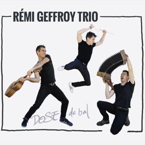 Rémi Geffroy - Dose De Bal