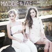 Die From a Broken Heart (Acoustic)