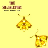 The Shackletons - Happy Boring Life