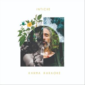 Intiche - Karma Karaoke
