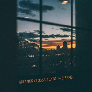 LANKS & Fossa Beats - Sirens