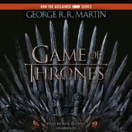 A Game of Thrones: A Song of Ice and Fire: Book One (Unabridged) audiobook