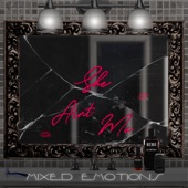 Mixed Emotions - She Ain't Me (feat. Christina Ju)