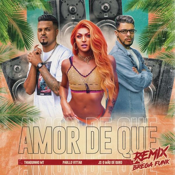 Amor de Que (Brega Funk Remix) - Single