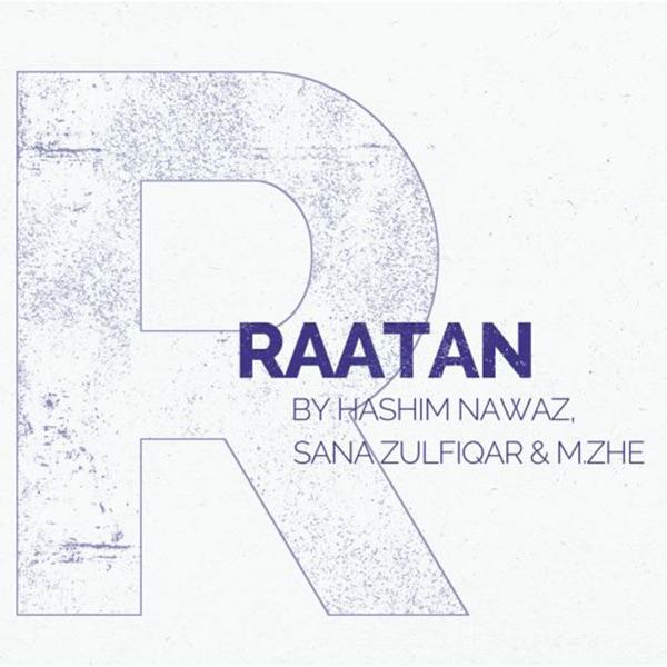 Raatan (feat. M.ZHE & Sana Zulfiqar) - Single