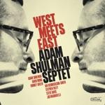 Adam Shulman Septet - Manne-Splainin'