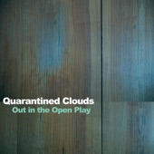 Quarantined Clouds - Sunshine in Your Eyes