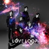 Love Loop - Single