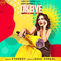 Sara Gurpal & StarBoy - Ok Bye - Single