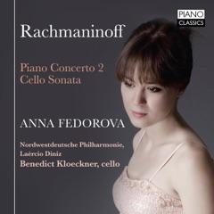 Rachmaninoff: Piano Concerto No. 2, Cello Sonata