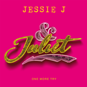 One More Try (from & Juliet) - Jessie J - Jessie J