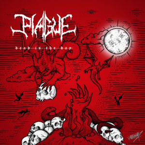 Plague - Dead Is the Day
