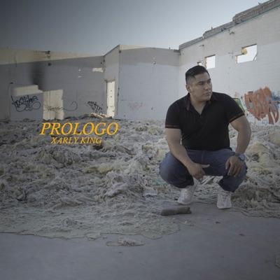 Prologo - Single - Xarly King