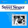 Street Singer Original Motion Picture Soundtrack EP