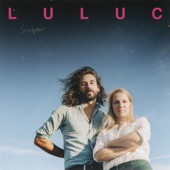 Luluc - Spring