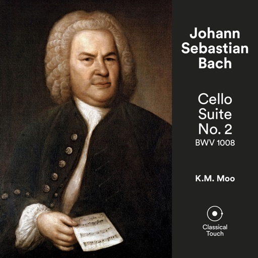 Bach: Cello Suite No. 2, BWV 1008 - EP