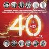 40+ Mix Vol.13