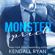Kendall Ryan - Monster Prick: An Older Brother's Best Friend Romance (Unabridged)