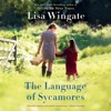 The Language of Sycamores (Unabridged) AudioBook Download