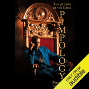 Pimpology: The 48 Laws of the Game (Unabridged)
